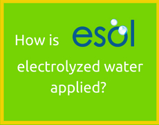 How is ESOL electrolyzed water applied?
