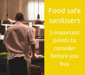 Food safe sanitisers - 5 important points to consider before you buy
